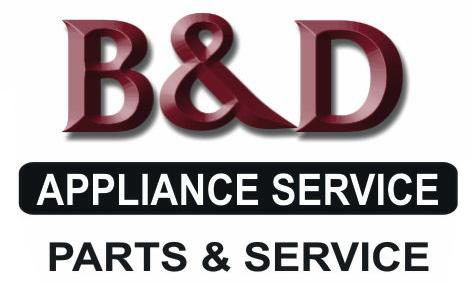 Why Choose B Amp D Appliance B Amp D Appliance Repair Palmdale